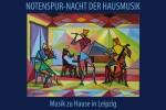 Notenspur-Nacht der Hausmusik